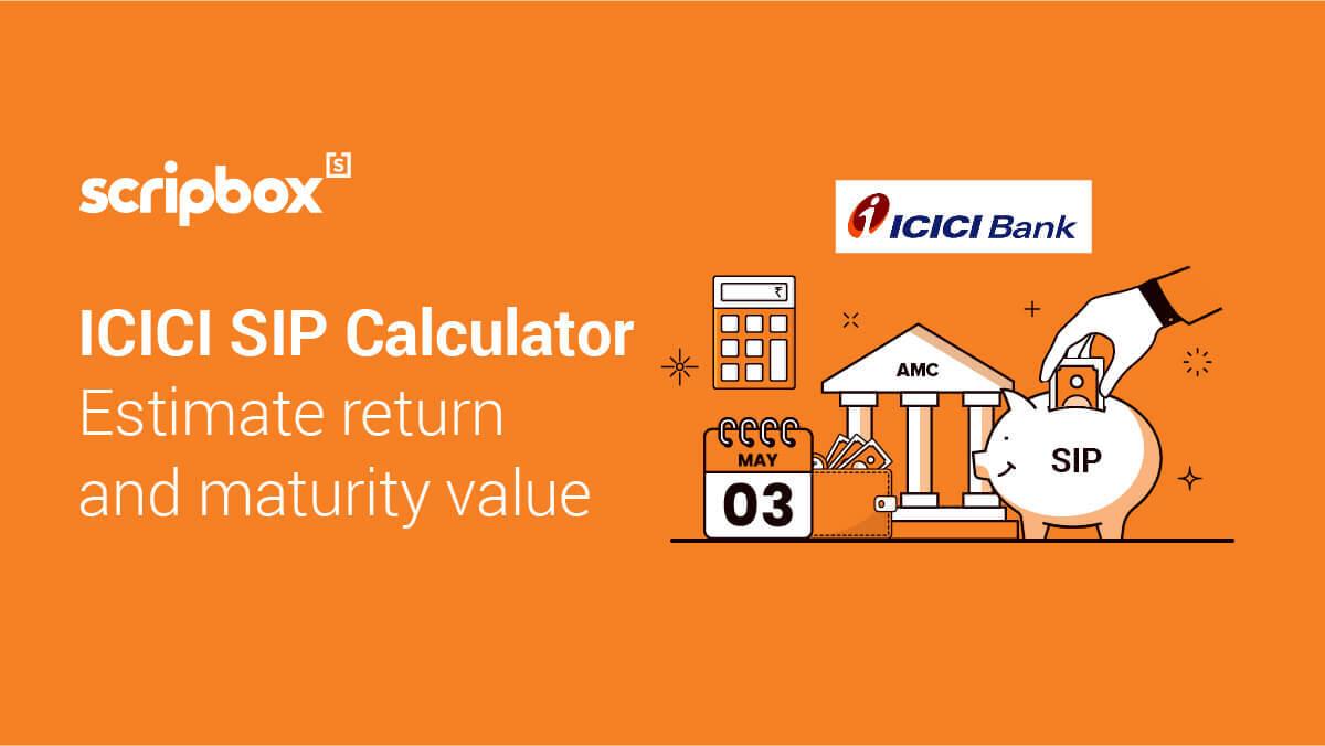 ICICI SIP Calculator
